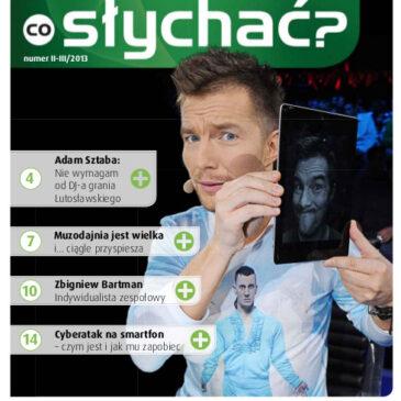 Co Słychać – Magazyn dla abonentów nr II/III 2013