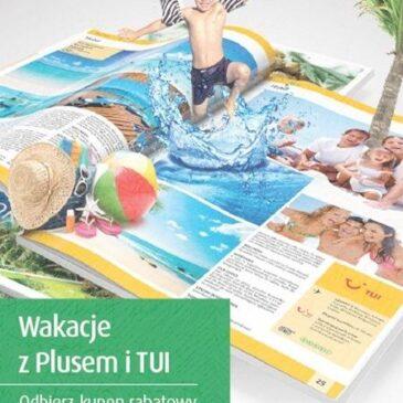 Wakacje z Plusem i TUI!