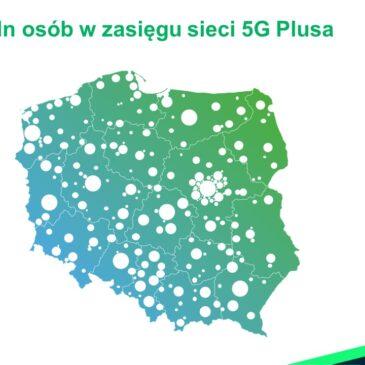 Ponad 15 milionów osób w zasięgu najlepszej i najszybszej sieci 5G Plusa